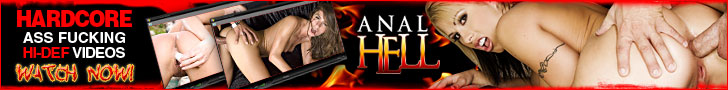 Click Here Now for Instant Access to Anal Hell!