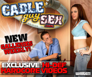 Click Here Now for Instant Access to Cable Guy Sex!
