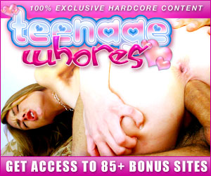 Click Here Now for Instant Access to Teenage Whores!